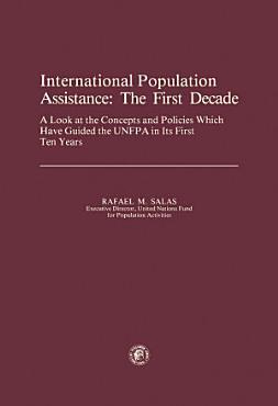 International Population Assistance  The First Decade PDF