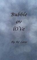 Bubble Ov Love