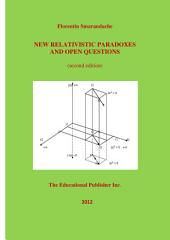 NEW RELATIVISTIC PARADOXES AND OPEN QUESTIONS (second edition)