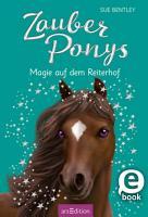 Zauberponys   Magie auf dem Reiterhof PDF
