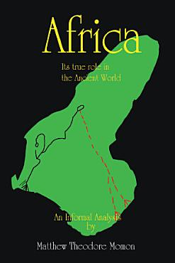 Africa It s True Role in the Ancient World PDF