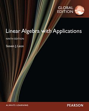 Linear Algebra with Applications  Global Edition PDF