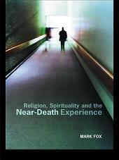 Religion, Spirituality and the Near-Death Experience
