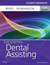 Student Workbook for Modern Dental Assisting - E-Book: Edition 10