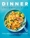Dinner  Uncomplicated Book