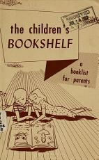 For the Children s Bookshelf  a Booklist for Parents PDF