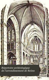 Répertoire archéologique de l'arrondissement de Reims: Ville de Reims, par Ch. Givelet, H. Jadart et L. Demaison