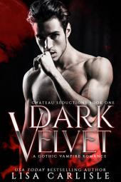 Dark Velvet (new adult paranormal romance): Chateau Seductions