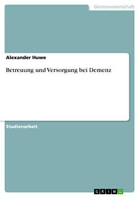 Betreuung und Versorgung bei Demenz PDF