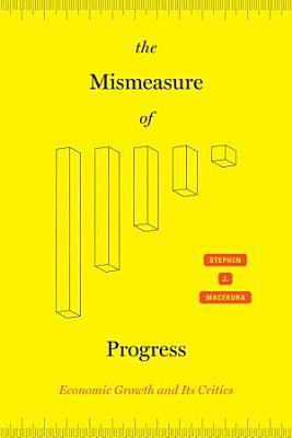 The Mismeasure of Progress