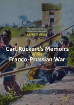 Carl Rückert's Memoirs of the Franco-Prussian War