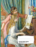 Auguste Renoir Two Young Girls at the Piano Blank Sheet Music Notebook
