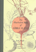 The Hortulus Farm Illustrated Book of Edible Plants