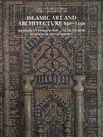 Islamic Art and Architecture 650 1250 PDF