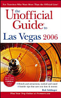 The Unofficial Guide to Las Vegas 2006 PDF