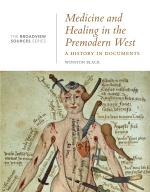 Medicine and Healing in the Premodern West: A History in Documents