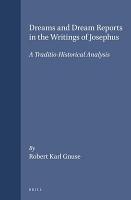 Dreams and Dream Reports in the Writings of Josephus PDF