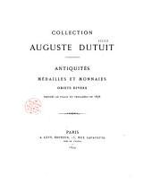 Collection Auguste Dutuit: antiquités, médailles et monnaies, objets divers exposés au Palais du Trocadéro en 1878