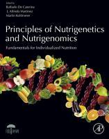 Principles of Nutrigenetics and Nutrigenomics PDF