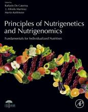 Principles of Nutrigenetics and Nutrigenomics PDF