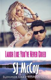 Laugh Like You've Never Cried: Michael and Megan (Summer Lake 5)
