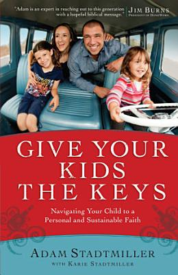 Give Your Kids the Keys