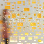 COLLISIONS: Strategy, design and architecture spark breakthrough ideas.
