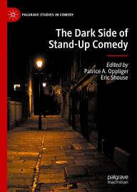 The Dark Side Of Stand Up Comedy