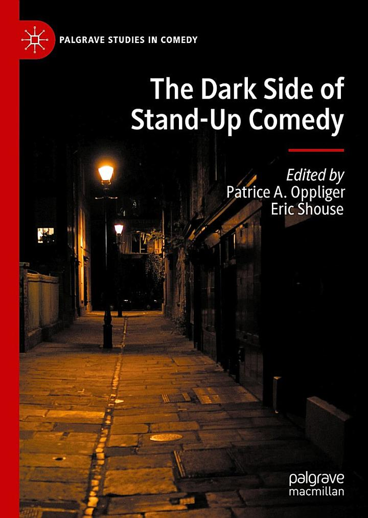 The Dark Side of Stand-Up Comedy