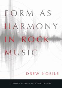 Form As Harmony in Rock Music Book