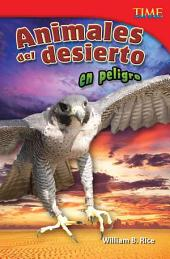 Animales del desierto en peligro (Endangered Animals of the Desert)
