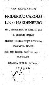 Enumeratio plantarum horti regii et agri Gottingensis aucta et emendata ab Alberto de Haller horti praefecto