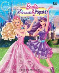 Barbie The Princess   The Popstar  The Movie Story PDF