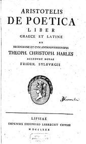 Aristotelis De Poetica Liber0: Graece Et Latine