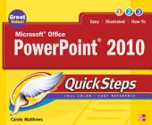 Microsoft Office PowerPoint 2010 QuickSteps: Edition 2