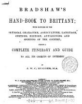 Bradshaw's hand-book to Brittany: Volume 7