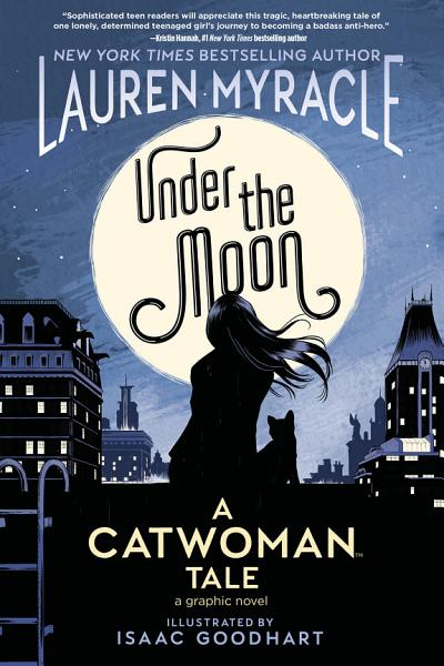 Download Under the Moon  A Catwoman Tale Book