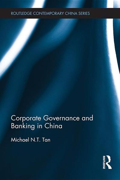 Corporate Governance and Banking in China PDF