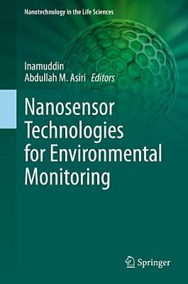 Nanosensor Technologies for Environmental Monitoring