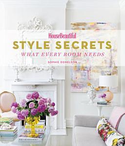House Beautiful Style Secrets PDF