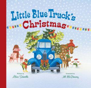 Little Blue Truck s Christmas
