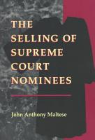 The Selling of Supreme Court Nominees PDF