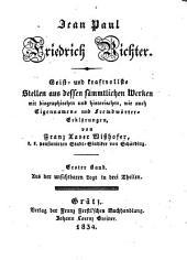 Geist-und kraftvollste stellen aus dessen sämmtlichen werken, mit biographischen und historischen, wie auch eigennamen-und fremdwörter-erklärungen: Bände 1-2