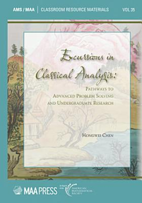 Excursions in Classical Analysis
