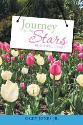Journey to the Stars: Beautiful Heart