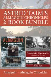 Astrid Taim's Almaguin Chronicles 2-Book Bundle