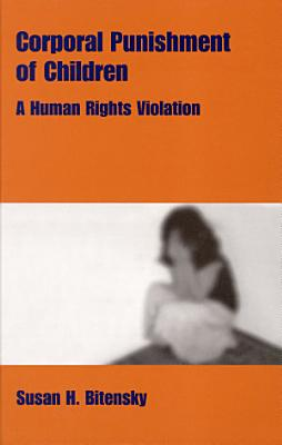 Corporal Punishment of Children  A Human Rights Violation