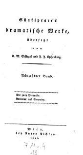 Dramatische Werke, übers. von August Wilhelm Schlegel und Johann Joachim Eschenburg: Band 18