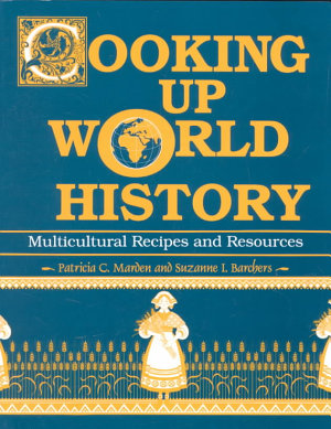 Cooking Up World History PDF