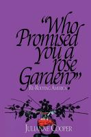 Who Promised You a Rose Garden  PDF